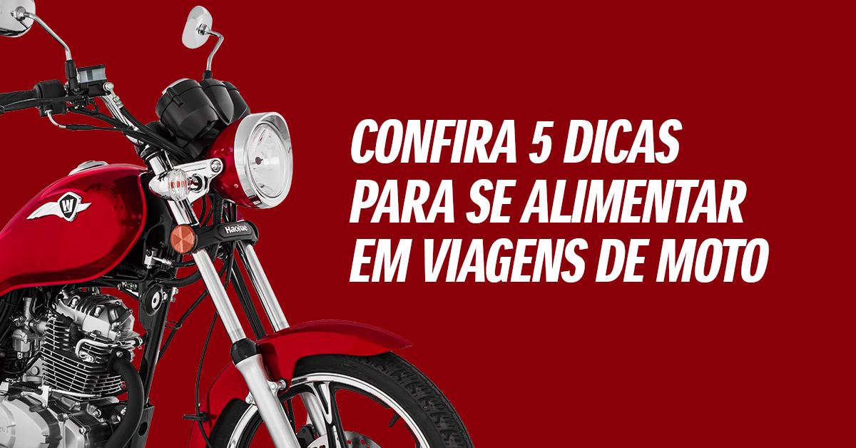 COMO SE ALIMENTAR EM VIAGENS DE MOTO – CONFIRA 5 DICAS!